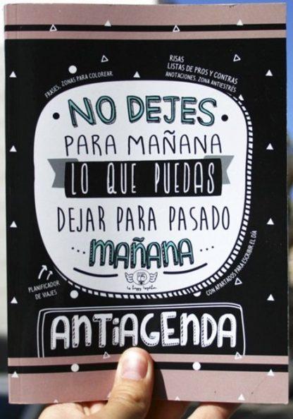 "Anti-agenda ""No dejes para ma�ana lo que puedas dejar para pasado ma�ana"""