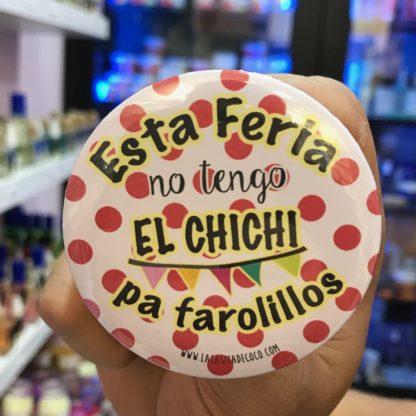 """Llavero abridor """"No tengo el chichi pa farolillos"""""""