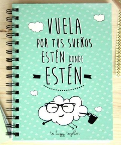 """Cuaderno: """"Vuela por tus sue�os est�n donde est�n"""""""