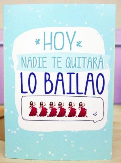 "Felicitaci�n ""Hoy nadie te quitar� lo bailao"""