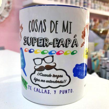 """Taza """"Cosas de Super Papá"""""""