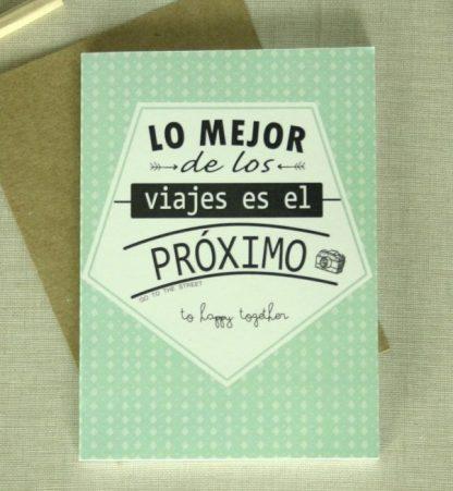 """Libreta """"Lo mejor de los viajes es el proximo"""""""