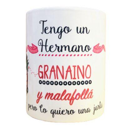 """Taza """"Hermano granaino y malafoll�"""""""
